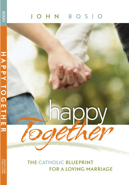 Happy together happy together book what you believe about your marriage and about your spouse shapes the way you treat your mate ultimately what you believe about marriage influences whether malvernweather Choice Image